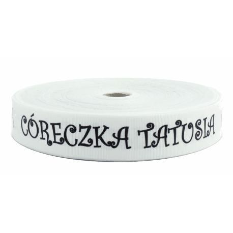 """TAŚMA RYPSOWA 30 biała""""CÓRECZKA TATUSIA"""" 50m"""